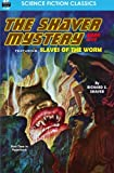 The Shaver Mystery, Book Five