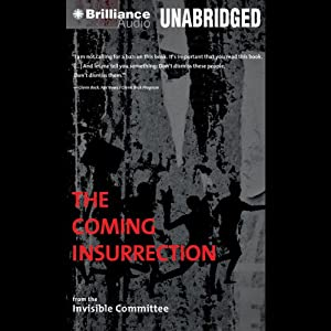 The Coming Insurrection Hörbuch