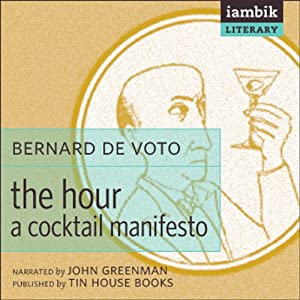 The Hour: A Cocktail Manifesto Audiobook