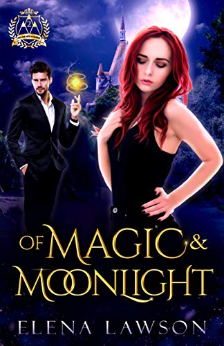 Of Magic and Moonlight: A Reverse Harem Paranormal Romance (Arcane Arts Academy Book - Moonlight Witch