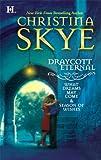 Draycott Eternal, Christina Skye, 0373772947