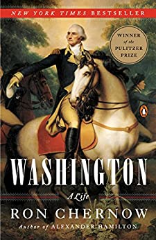 Washington: A Life by [Chernow, Ron]