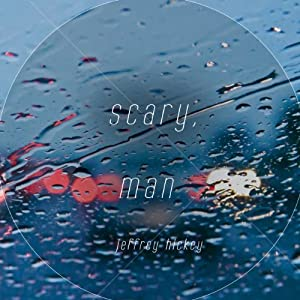 Scary, Man Audiobook