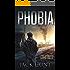 Phobia: A Post-Apocalyptic Survival Thriller (The Agora Virus Book 1)