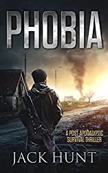 Phobia: A Post-Apocalyptic Survival Thriller
