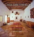Casa San Ysidro: The Gutiérrez / Minge House in Corrales, New Mexico (Albuquerque Museum Collection)
