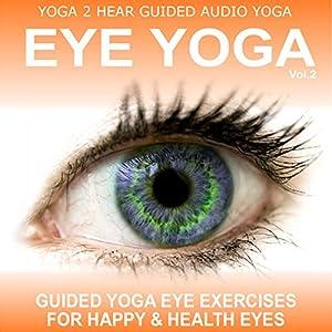 Eye Yoga, Vol. 2 Speech