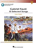 Gabriel Faure: 15 Selected Songs: The Vocal Library - Low Voice