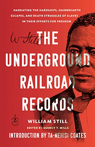 Book cover from The Underground Railroad Records: Narrating the Hardships, Hairbreadth Escapes, and Death Struggles of Slaves in Their Efforts for Freedom by William Still