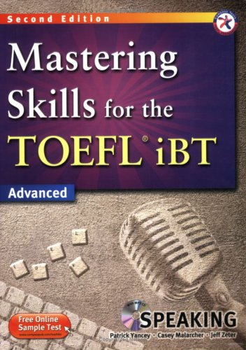 Mastering Skills for the TOEFL iBT, 2nd Edition Advanced Speaking (w/MP3 CD)