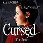 Cursed: Touched Series, Book 1 | S. A. Archer,S. Ravynheart