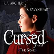 Cursed: Touched Series, Book 1 | S. A. Archer, S. Ravynheart