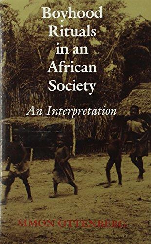 Boyhood Rituals in an African Society: An Interpretation