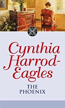 The Phoenix: The Morland Dynasty, Book 35 by [Harrod-Eagles, Cynthia]
