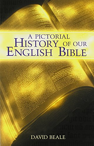 Pictorial History Of Our English Bible