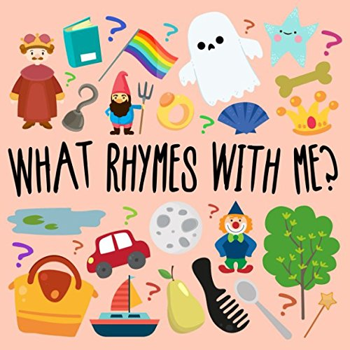 Learning Games For Preschoolers (What Rhymes With Me?: A Fun Guessing Game For 3-5 Year)