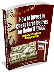 How to Invest in Cheap Foreclosures for Under $10,000
