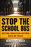 Stop the School Bus, Gerald N. Tirozzi, 111825662X