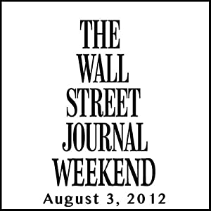 Wall Street Journal Weekend Journal 08-03-2012 Newspaper / Magazine