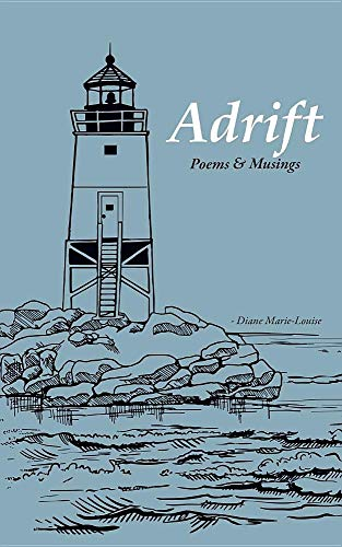 Adrift: Poems & Musings