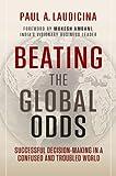 Beating the Global Odds, Paul A. Laudicina, 1118347110