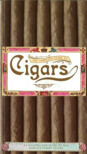 (The Complete Guide to Cigars)