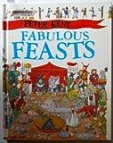 Fabulous Feasts, Peter Kent, 0761314156