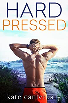 Hard Pressed by [Canterbary, Kate]
