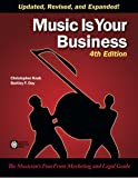 img - for Music Is Your Business: The Musician's FourFront Marketing and Legal Guide book / textbook / text book