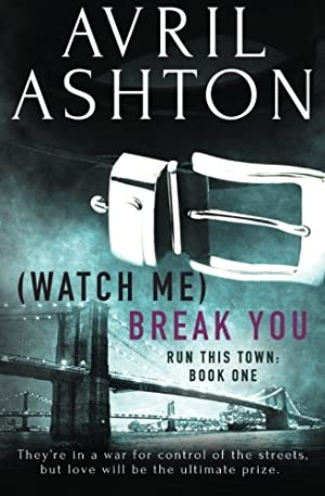 book cover of (Watch Me) Break You