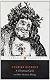A Christmas Carol and Other Christmas Writings (Penguin Classics) by Dickens, Charles published by Penguin Classics (2003)