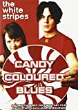 White Stripes - Candy Coloured Blues - Unauthorized