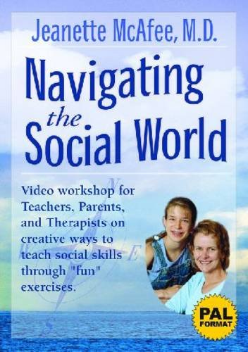 Navigating the Social World: A Curriculum for Individuals with Asperger's Syndrome, High-Functioning Autism, and Related Disorders