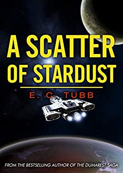 A Scatter of Stardust (English Edition) por [Tubb, E C]