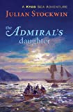The Admiral's Daughter, Julian Stockwin, 1590131649