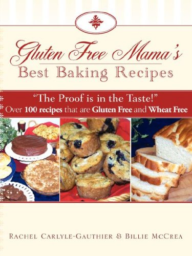 Gluten Free Mamas Best Baking Recipes