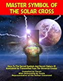 img - for Master Symbol Of The Solar Cross book / textbook / text book