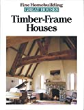 Timber-Frame Houses (Great Houses)
