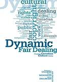 Dynamic Fair Dealing: Creating Canadian Culture Online