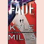 Fade | Kyle Mills