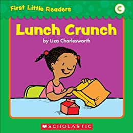 First Little Readers: Lunch Crunch (Level C)