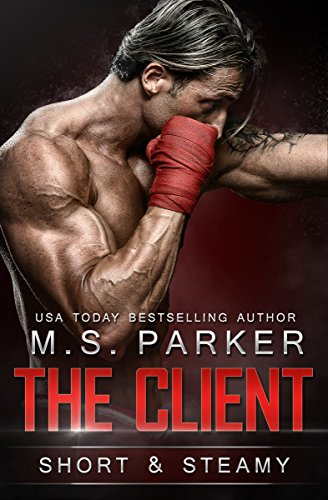 The Client: Short And Steamy (English Edition)