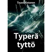 Typerä tyttö (Finnish Edition)