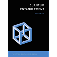Quantum Entanglement (MIT Press Essential Knowledge series) (English Edition)