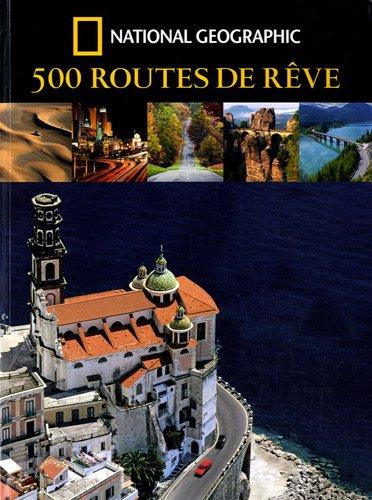 500 routes de rêve