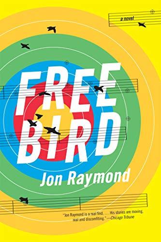 Freebird: A Novel
