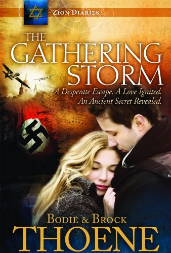The Gathering Storm (Zion - Zion Thoene Diaries