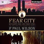 Fear City: Repairman Jack: Early Years, Book 3 | F. Paul Wilson