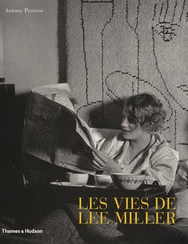 Vies de Lee Miller (Les) [nouvelle édition]