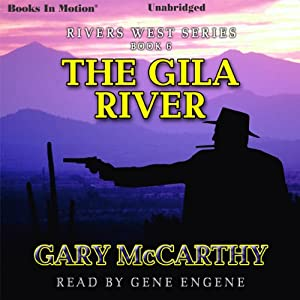 The Gila River Audiobook